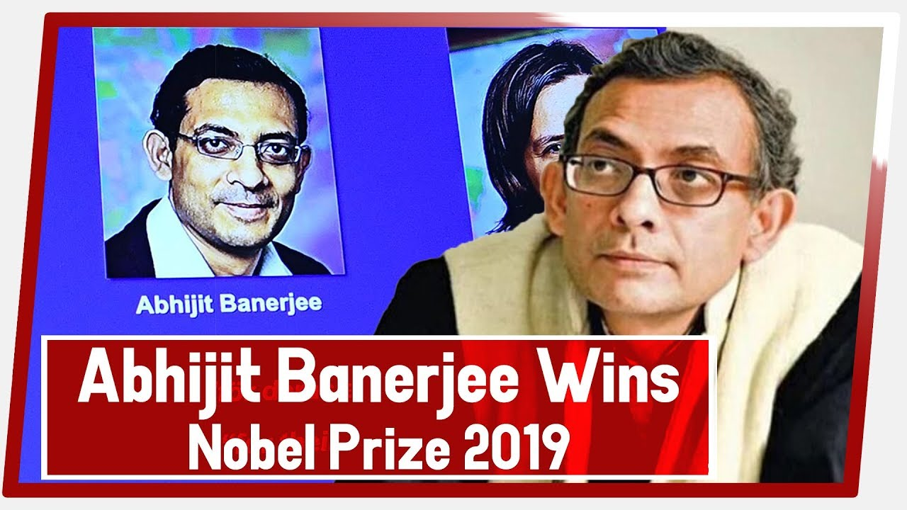 Abhijit Banerjee win the Economics Nobel 2019