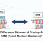 What-Is-The-Difference-Between-A-Startup-And-A-Regular-SMB